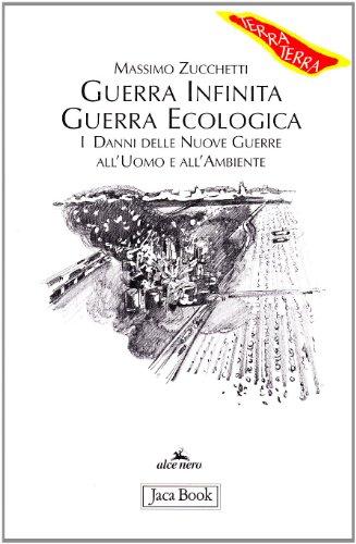 Guerra infinita, guerra ecologica