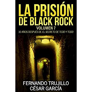 La prisión de Black Rock. Volumen 7
