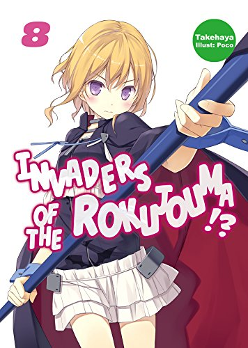 Invaders of the Rokujouma!?: Volume 8