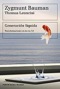 Generación líquida par Zygmunt Bauman
