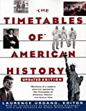 TIMETABLES OF  AMERICAN HISTORY: UPDATED EDITION