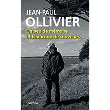 Jean-Paul Ollivier, un Peu de Mémoire et Bcp de Souveni