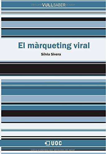 El màrqueting viral (VullSaber) por Sílvia Sivera Bello