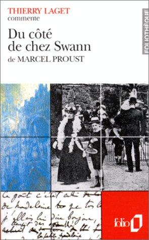 Foliotheque: Proust: Du Cote De Chez Swann par Thierry Laget