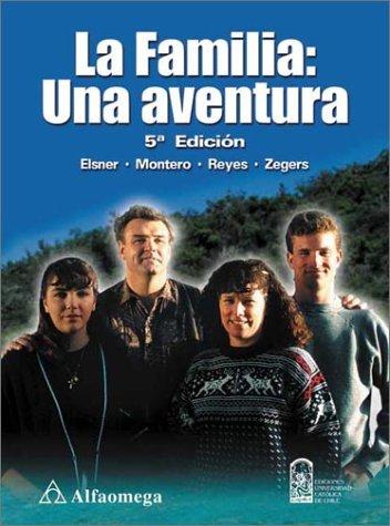 Descargar Libro La Familia: Una Aventura (ACCESO RÁPIDO) de Elsner