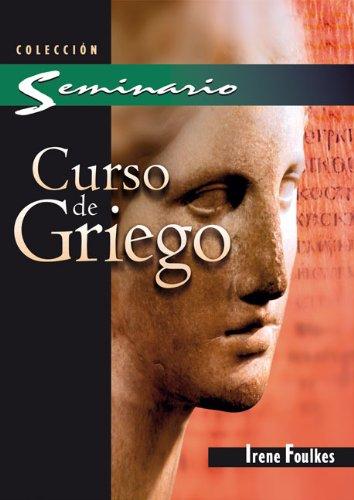Descargar Libro Curso de Griego de Irene Foulkes