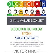 Blockchain: 3 Manuscripts - Blockchain Technology, Bitcoin (Digital Currencies), Smart Contracts