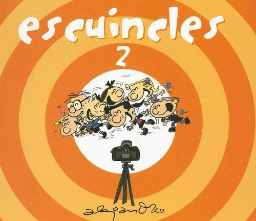 Escuincles 2 (Escuincles Series)