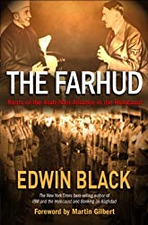 The Farhud: Roots of the Arab-Nazi Alliance in the Holocaust by Edwin Black (2010-11-16)