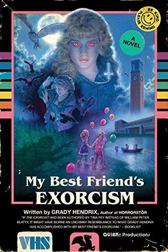 My Best Friend's Exorcism por Grady Hendrix