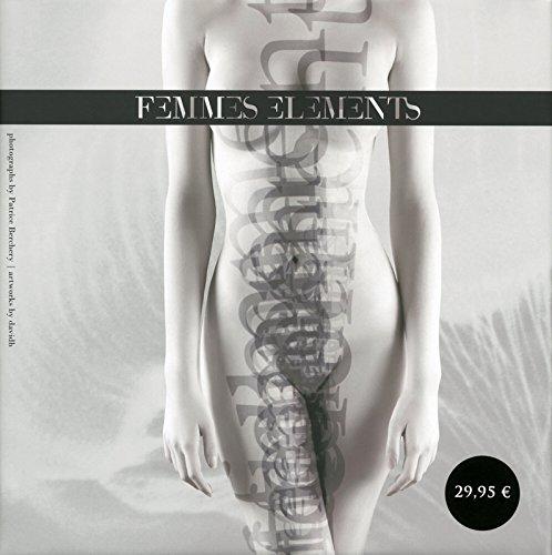 Femmes Elements par Patrice Berchery