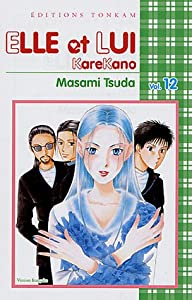 Elle et lui - Kare kano Edition simple Tome 12