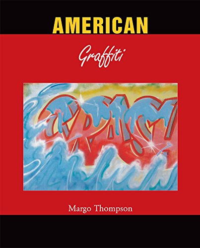 American Graffiti par Margo Thompson