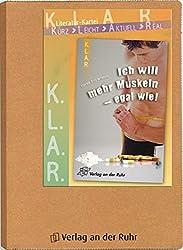 Ich will mehr Muskeln - egal wie! KLAR-Literatur-Kartei