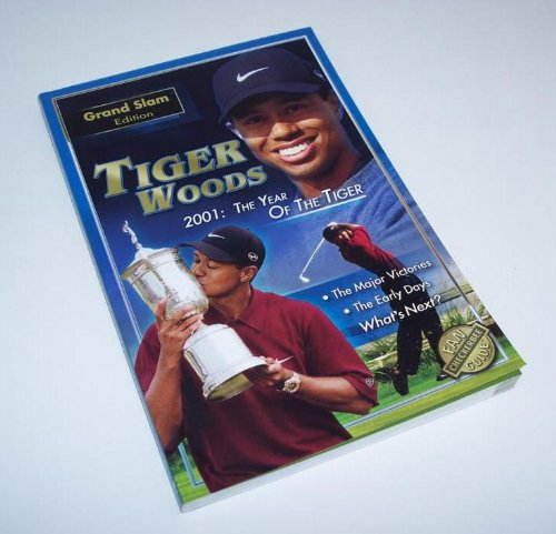 Tiger Woods Fan Guide: 2001 The Year of the Tiger