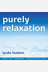 Purely Relaxation (First Way Forward - Unlock Your Life) Audio CD