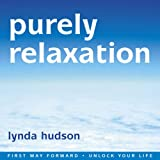 Purely Relaxation (First Way Forward - Unlock Your Life)