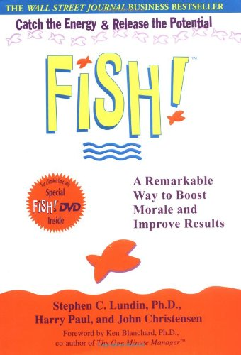 Fish!: A Remarkable Way to Boost Morale and Improve Results with DVD
