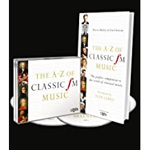 The A-Z of Classic FM Music (Book and 4 CDs)