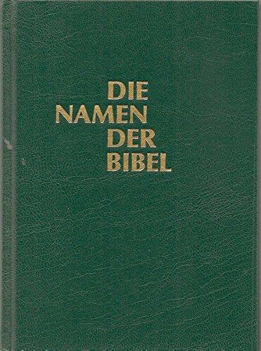 Die Namen der Bibel und ihre Bedeutung im Deutschen