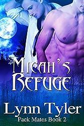 Micah's Refuge (Pack Mates Book 2) (English Edition)
