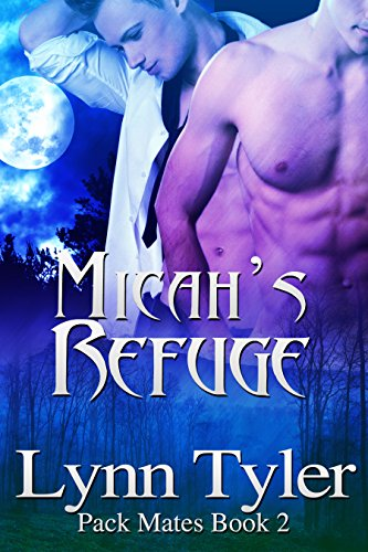 Micah\'s Refuge (Pack Mates Book 2) (English Edition)