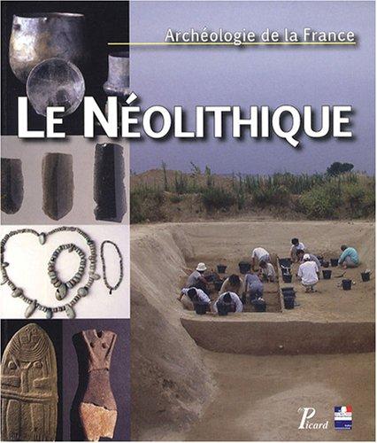 Le Néolithique par Jacques Tarrête