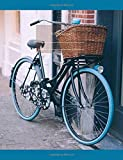 """Notebook: Composition Notebook. College ruled with soft matte cover. 120 Pages. Perfect for school notes, Ideal as a Journal or a Diary. 9.69"""" x 7.44"""". Great gift idea. (Bicycle with basket cover)."""