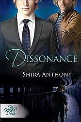 Dissonance by Shira Anthony (2014-08-08)