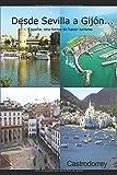 Desde Sevilla a Gijón: España, otra forma de hacer turismo