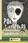 Pol y Leopoldo: Dos ojos y un destino