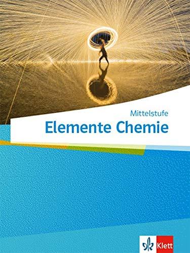 Elemente Chemie Mittelstufe: Schülerbuch Klassen 7-10