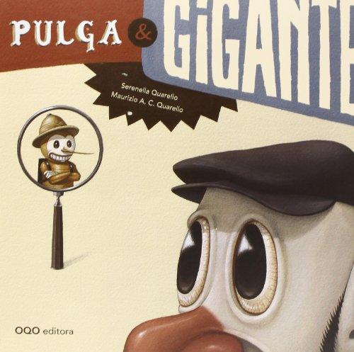 Pulga y Gigante (colección O) por Serenella Quarello