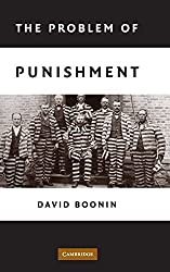 The Problem of Punishment by David Boonin (2008-04-14)