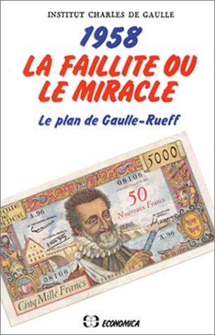 1958, La faillite ou le miracle