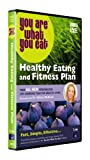 Healthy Eating and Fitness Plan - You Are What You Eat [DVD]