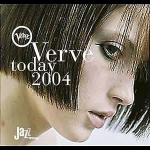 Verve Today 2004