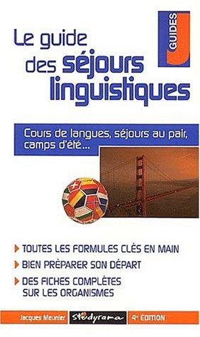 Le guide des séjours linguistiques