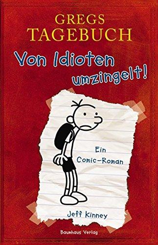 Gregs Tagebuch -Von Idioten umzingelt! Bd.1