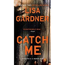 Catch Me (Detective D. D. Warren)