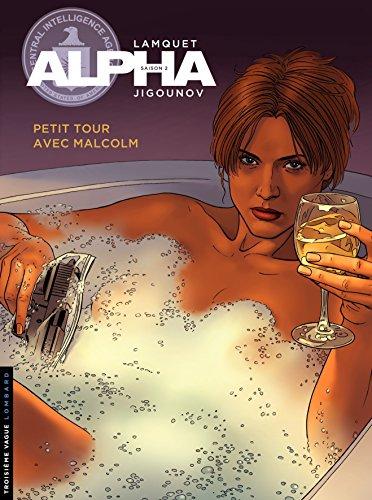 Couverture du livre Alpha – tome 12 - Petit tour avec Malcom