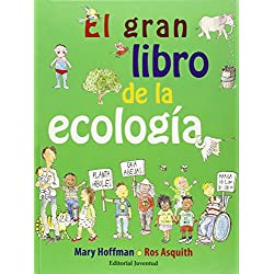 El Gran Libro De La Ecología (Álbumes Ilustrados)