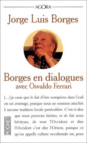 Borges en dialogues avec Osvaldo Ferrari