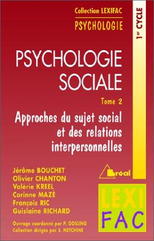Psychologie sociale tome 2 - lexifac par Collectif, Patrick Gosling