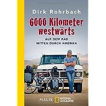 6000 Kilometer westwärts: Auf dem Rad mitten durch Amerika