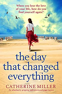 The Day that Changed Everything: An absolutely gripping and emotional page turner (English Edition)