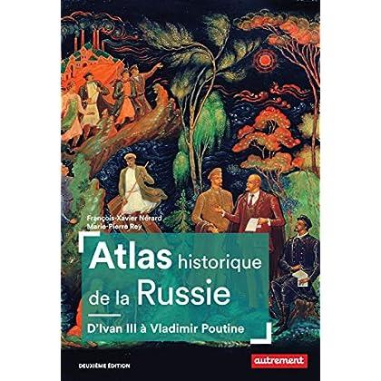 Atlas historique de la Russie (Atlas Mémoires)