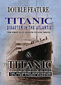 Titanic - Disaster In The Atlantic / The Titanic Chronicles [1929] (NTSC) [DVD] [1999]