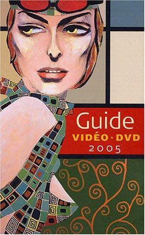 Guide vidéos DVD par François Poitras
