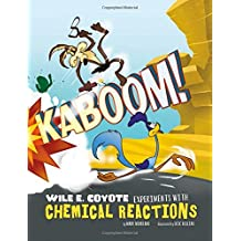 KABOOM (Warner Brothers: Wile E. Coyote, Physical Science Genius)